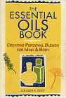 Essential Oils Book by Colleen K. Dodt