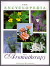 The Encyclopedia of Aromatherapy by Christine Wildwood