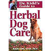 Dr. Kidd's Guide to Herbal Dog Care Book by Randy Kidd