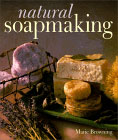 Natural Soapmaking Book by Marie Browning