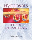 Book: Hydrosols: The Next Aromatherapy Book by Suzanne Catty