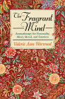 The Fragrant Mind Book by Valerie Ann Worwood