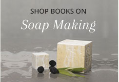 Shop Soap Making Books