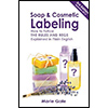 Soap and Cosmetic Labeling by Marie Gale