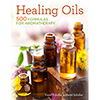 Healing Oils Book by Carol & David Schiller